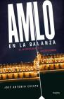 AMLO en la balanza / AMLO On the Scale Cover Image