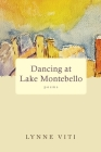 Dancing at Lake Montebello: poems Cover Image
