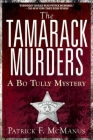The Tamarack Murders: A Bo Tully Mystery Cover Image
