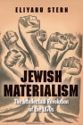 Jewish Materialism: The Intellectual Revolution of the 1870s Cover Image