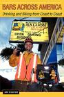 Bars Across America: Drinking and Biking from Coast to Coast Cover Image