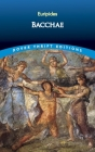 Bacchae (Dover Thrift Editions) Cover Image