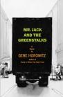 Mr Jack and the Greenstalks: A Novel Cover Image