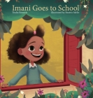 Imani Goes to School Cover Image