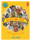 Beliefs and Ideas that Changed the World (Revolutions) Cover Image
