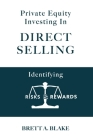 Private Equity Investing in Direct Selling: Identifying Risks & Rewards Cover Image