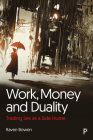 Work, Money and Duality: Trading Sex as a Side Hustle Cover Image