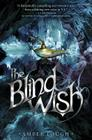 The Blind Wish (Jinni Wars #2) Cover Image