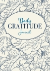 Daily Gratitude Journal: A 52-Week Mindful Guide to Becoming Grateful Cover Image