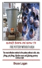 Hand Book on How to Fire Pottery Without a Kiln: The most effective method to fire pottery without a kiln, raku firing, pit firing, kitchen oven and g Cover Image