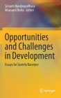 Opportunities and Challenges in Development: Essays for Sarmila Banerjee Cover Image