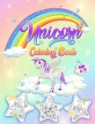 Unicorn Coloring Book Ages 4-9: Coloring Pages For Children, Kids, Girls Cover Image