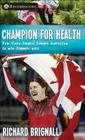 Champion for Health: How Clara Hughes Fought Depression to Win Olympic Gold Cover Image