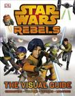 Star Wars Rebels The Visual Guide Cover Image