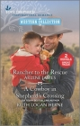 Rancher to the Rescue and a Cowboy in Shepherd's Crossing Cover Image