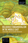 Religious Fundamentalism in the Middle East: A Cross-National, Inter-Faith, and Inter-Ethnic Analysis (Studies in Critical Social Sciences #51) Cover Image