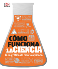 Cómo funciona la ciencia (How Science Works) (How Things Work) Cover Image