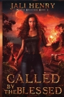 Called by the Blessed: Young Adult Dark Urban Fantasy Cover Image