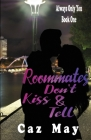 Roommates Don't Kiss & Tell Cover Image