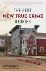 The Best New True Crime Stories: Small Towns: (History, Forensic Psychology, Criminology) Cover Image