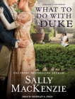 What to Do with a Duke (Spinster House #1) Cover Image