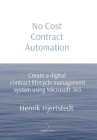 No Cost Contract Automation: Create a digital contract lifecycle management system using Microsoft 365 Cover Image
