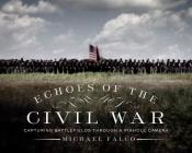 Echoes of the Civil War: Capturing Battlefields through a Pinhole Camera Cover Image