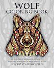 Wolf Coloring Book: An Adult Coloring Book of Wolves Featuring 40 Wolf Designs in Various Styles (Animal Coloring Books for Adults #1) Cover Image
