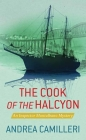 The Cook of the Halcyon: An Inspector Montalbano Mystery Cover Image