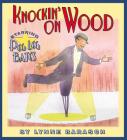 Knockin' on Wood: Starring Peg Leg Bates Cover Image