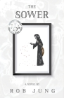 The Sower: Book Two of the Chimera Chronicles Cover Image