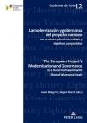 La Modernización Y Gobernanza del Proyecto Europeo En Un Marco Plural Con Valores Y Objetivos Compartidos: The European Project's Modernisation and Go (Cuadernos de Yuste #12) Cover Image