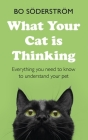 What Your Cat Is Thinking Cover Image