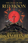 The Cycle of the Red Moon Volume 1: The Harvest of Samhein Cover Image