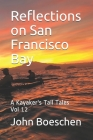 Reflections on San Francisco Bay: A Kayaker's Tall Tales Cover Image