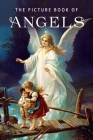 The Picture Book of Angels: A Gift Book for Alzheimer's Patients and Seniors with Dementia (Picture Books #33) Cover Image