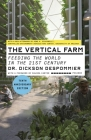 The Vertical Farm (Tenth Anniversary Edition): Feeding the World in the 21st Century Cover Image
