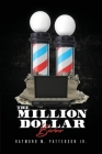 The Million Dollar Barber Cover Image