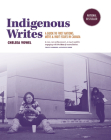 Indigenous Writes: A Guide to First Nations, M?tis, and Inuit Issues in Canada Cover Image
