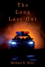 The Long Last Out Cover Image