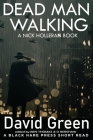 Dead Man Walking: A Nick Holleran Book Cover Image