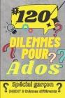 120 dilemmes pour ados Cover Image