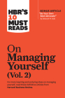Hbr's 10 Must Reads on Managing Yourself, Vol. 2 (with Bonus Article Be Your Own Best Advocate by Deborah M. Kolb) Cover Image