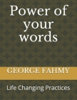 Power of your words: Life Changing Cover Image