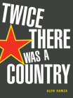 Twice There Was a Country Cover Image