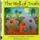 The Well of Truth: A Folktale from Egypt (StoryCove: A World of Stories) Cover Image