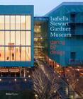 Isabella Stewart Gardner Museum: Daring by Design Cover Image