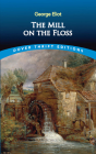 The Mill on the Floss (Dover Thrift Editions) Cover Image