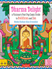Dharma Delight: A Visionary Post Pop Comic Guide to Buddhism and Zen Cover Image
