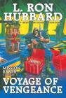 Voyage of Vengeance: Mission Earth Volume 7 Cover Image